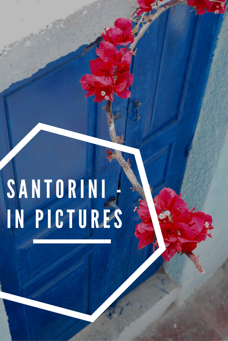 Pin this - Santorini in Pictures