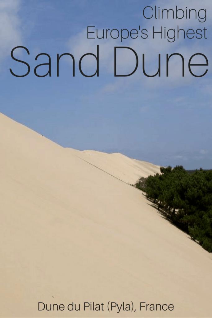 Climbing Europe's highest sand dune - Dune du Pilat, France