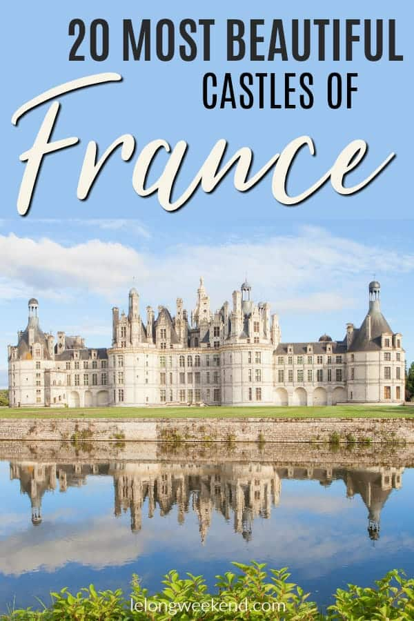 Looking for the best castles in France? Look no further! I've compiled a list of the most beautiful castles in France as recommended by myself and other travel writers! Check them out here.