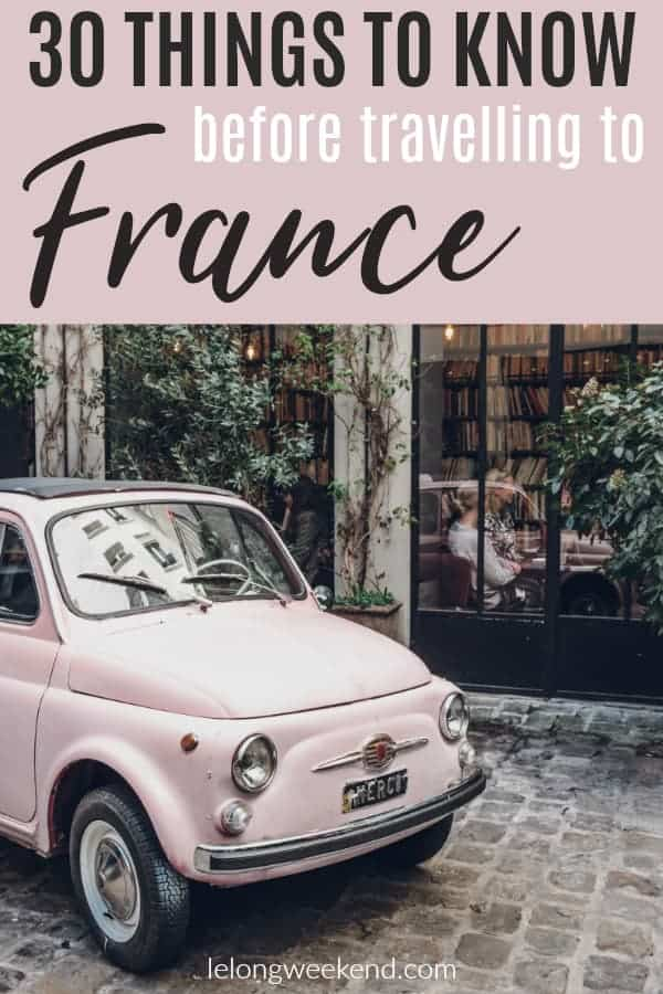 France is the most visited country in the world! And with so much to offer every visiter, it's not hard to see why. But travelling to a foreign country can bring its own set of challenges, and France is no different. Here are 30 things you should know before you travel to France! #france #travel #vacation #frenchtravel #travelinfrance