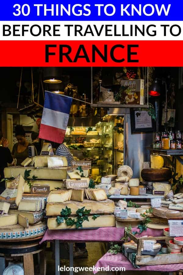 30 Things to Know Before Travelling to France