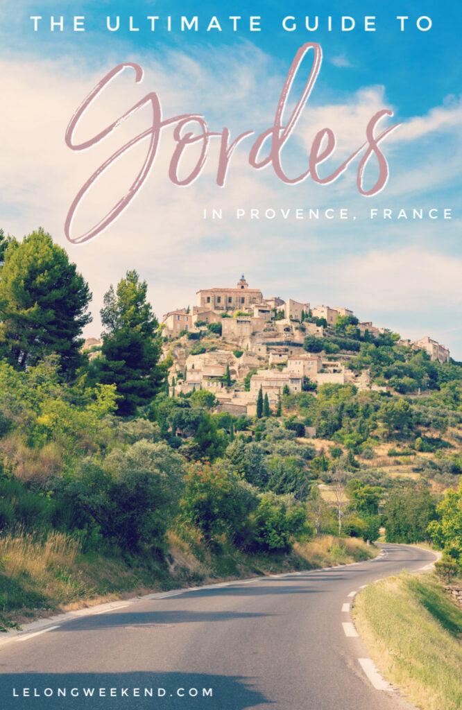 Ultimate travel guide to Gordes Village in Provence, France. #gordes #france #provence